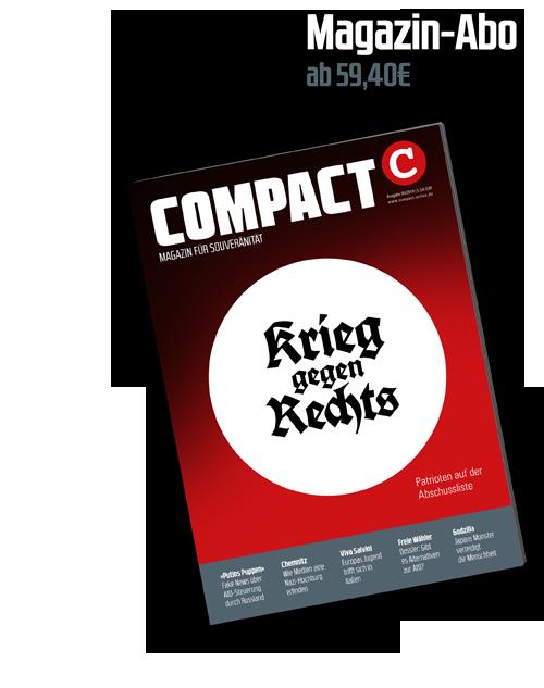 COMPACT ;agazin - Ehrlicher Journalismus in Zeiten der Lüge